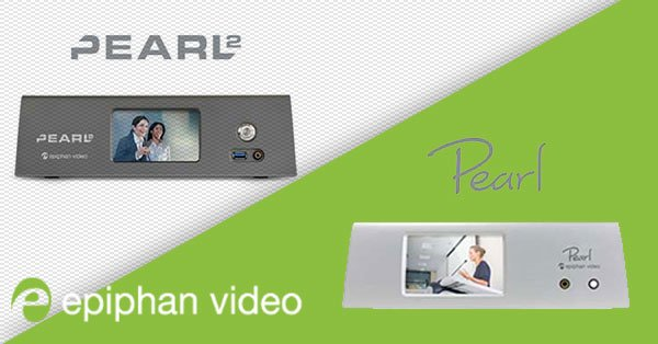 Comparing Epiphan Pearl 2 and Pearl Live Video Production Systems