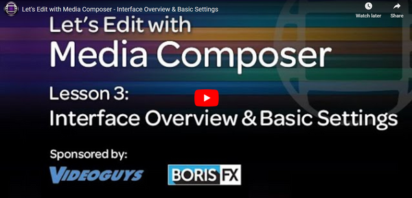 Avid Media Composer – Interface Overview & Basic Settings