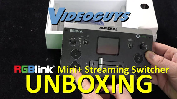 Unboxing the RGBLink mini+ Streaming Switcher