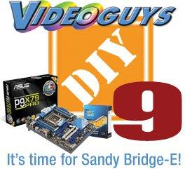 Videoguys' DIY9 Sneak Peek: It's Time for Sandy Bridge-E