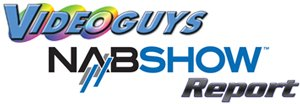 Videoguys' NAB Show Report 2009