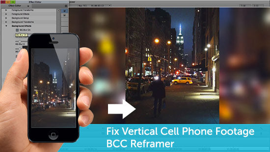 Boris FX BCC Reframer Tutorial to Fix Vertical Cell Phone Footage