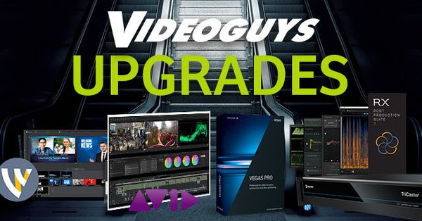 Videoguys Upgrade Deals You Don't Want to Miss!