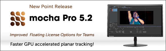 Announcing mocha Pro 5.2 Point Release with Major Workflow Improvements