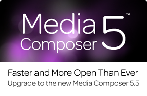 Media Composer 5.5—You asked, we listened