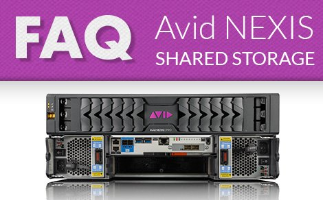Avid NEXIS Frequently Asked Questions