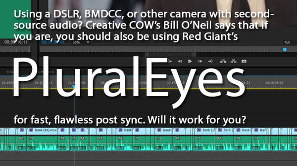 Should you be using Red Giant Pluraleyes?