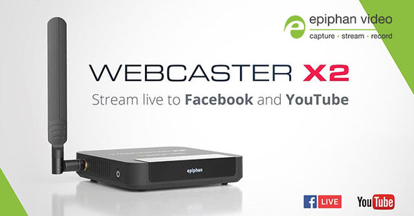 Now in Stock! Epiphan Webcaster X2 - The simplest Facebook Live and YouTube encoder