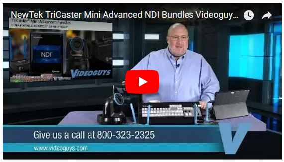 NewTek TriCaster Mini Advanced Edition Bundles with NDI Enabled Webinar