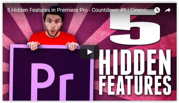 Check Out These Five Hidden Features in Adobe Premiere Pro CC