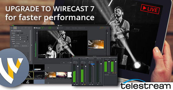 Upgrade to Wirecast 7