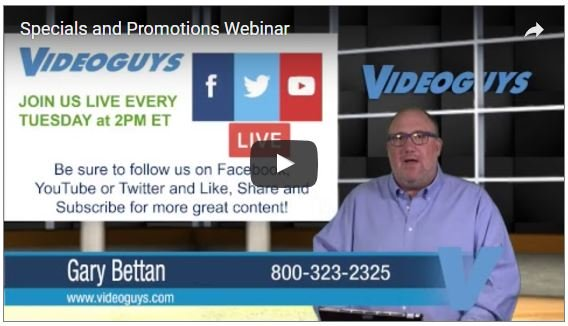 Videoguys Specials and Promotions Webinar