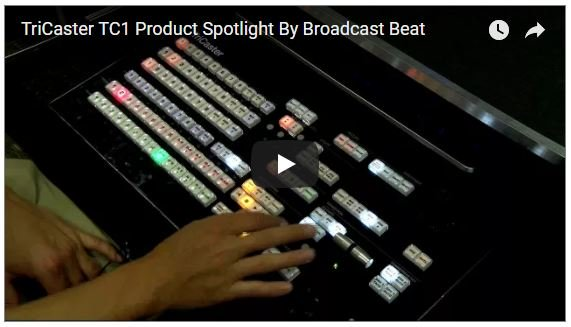 Broadcast Beat reviews the NewTek TriCaster TC1