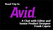 Road Trip to Avid: A Chat with Sr. Product Designer Frank Capria