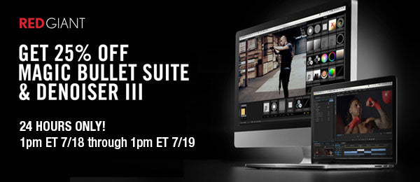Red Giant 24hr Flash Sale! 25% Off Denoiser III and Magic Bullet Suite software