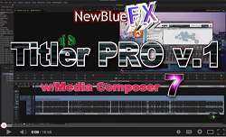 Video Tutorials: NewBlue Titler Pro for Media Composer