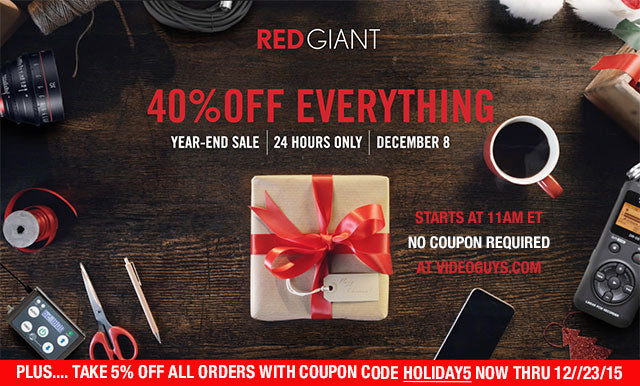 24 HOUR SALE! 40% OFF ALL RED GIANT SOFTWARE!!