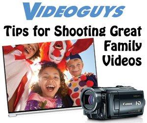 Videoguys' Shooting Tips for Family/Home/Holiday Video 2020