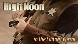 High Noon in the Editors' Corral