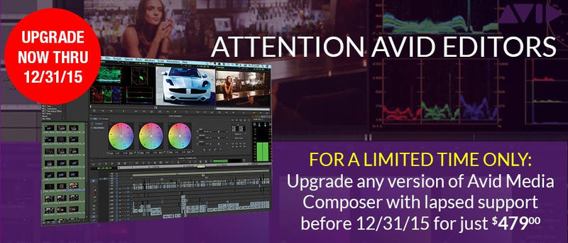 Avid Media Composer Upgrade & Support Program (7.0 or older) Ends December 31