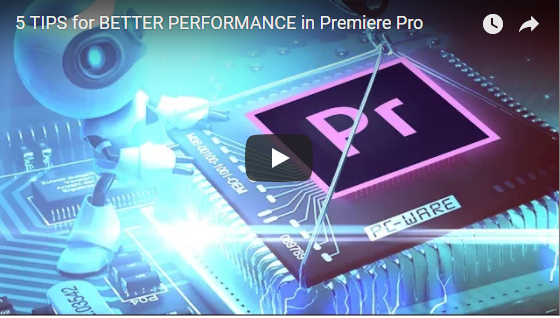 Nice Guide for Optimizing Adobe Premiere Pro