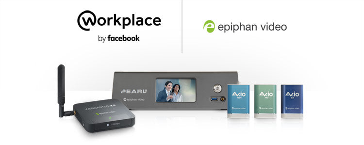 Epiphan Video Appliances Are the best choice for Workplace by Facebook