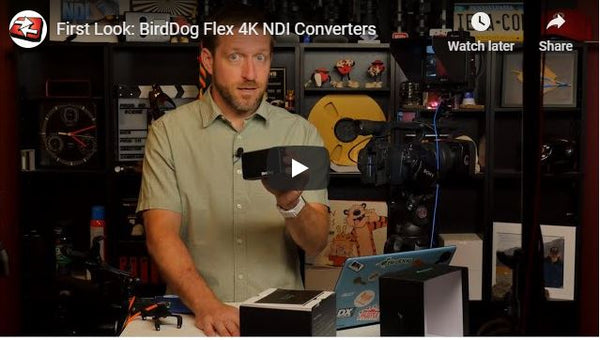 First Look: BirdDog Flex NDI Converters