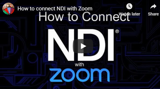 Streamgeeks Guide to Connecting NDI and Zoom
