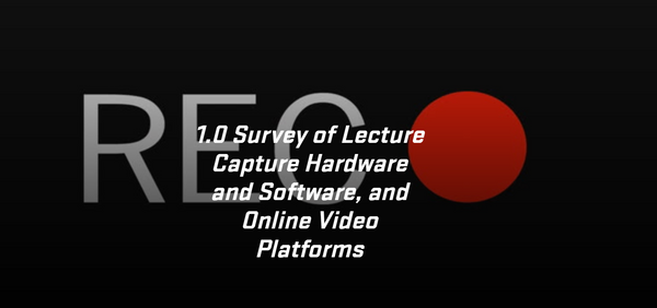 Oregon State University Survey of Lecture Capture Hardware, Software, and  Platforms