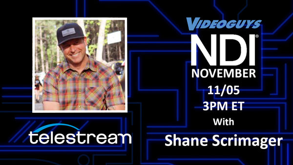 Telestream Webinar with Shane Scrimager for NDI November