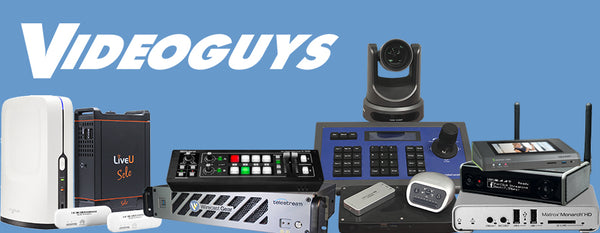 Videoguys Is Your Source For Live Production & Streaming!