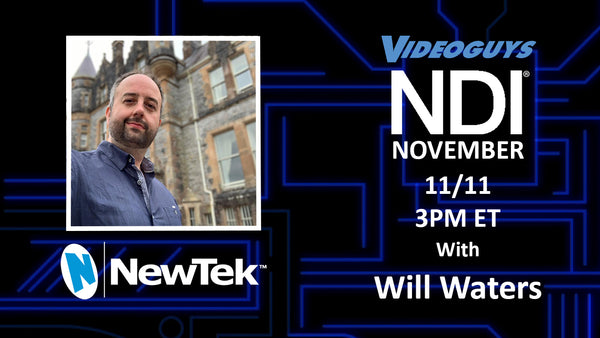 NewTek Webinar with Will Waters for NDI November