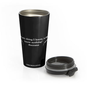 """I know nothing"" Stainless Steel Travel Mug - PHILOSOCOFFEE"