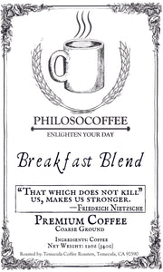 Breakfast Blend - PHILOSOCOFFEE