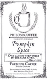 Pumpkin Spice - PHILOSOCOFFEE