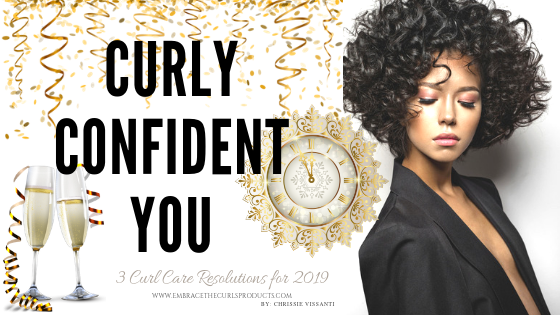 3 Curly Hair Resolutions You Need to Follow in 2019
