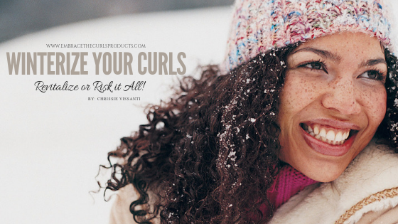 Winterize Your Curls: Revitalize or Risk it All!