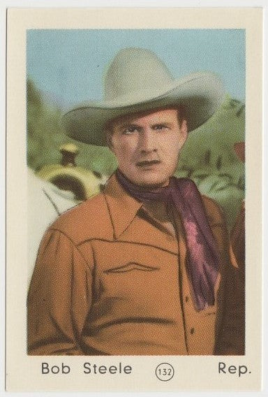 Bob Steele 1952 Maple Leaf Gum Film Star Paper Stock Trading Card #132