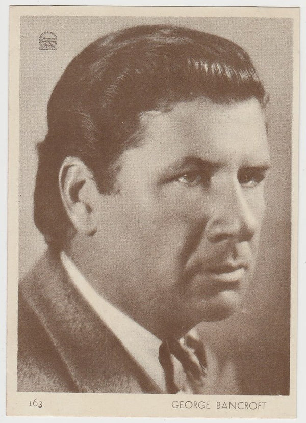 George Bancroft 1930s Aguila Large Paper Stock Trading Card #163