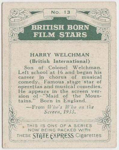 Harry Welchman 1934 ARDATH British Born Film Stars Tobacco Card #13 LARGE