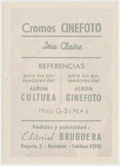 Ina Claire 1930s Editorial Bruguera Cinefoto Paper Stock Trading Card #6