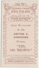 Jack Buchanan 1935 Ardath SCENES FROM BIG FILMS Tobacco Card #51 YES MR BROWN