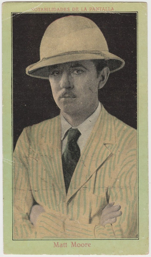 Matt Moore 1920s Juncosa Tall PAPER STOCK Trading Card #E-13