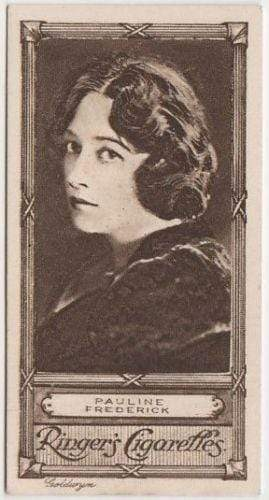 Pauline Frederick 1923 Edwards Ringer and Bigg Cinema Star Tobacco Card #44