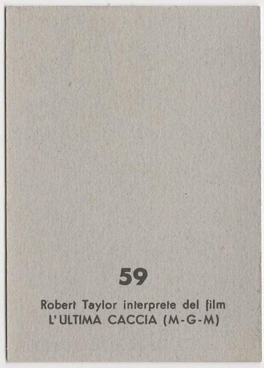Robert Taylor 1959 MGM Film Stars Trading Card from Italy #59 THE LAST HUNT