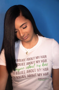 """I'm BOUJEE About My Hair"" Script T-Shirt"