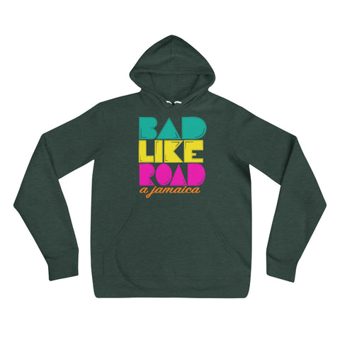 Bad like road a Jamaica - Unisex hoodie - tingzapparel