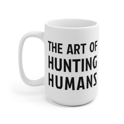 The Art of Hunting Humans - White Mug - Black Logo