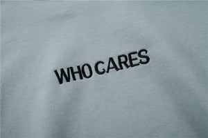 """WHO CARES"" 