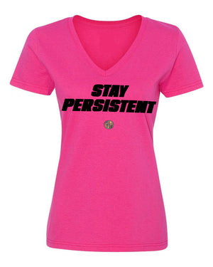 "Breast Cancer Awareness ""Stay Persistent"" Pink Tee"